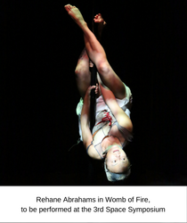 Rehane Abrahams in Womb of Fire, to be performed at the 3rd Space Symposium.